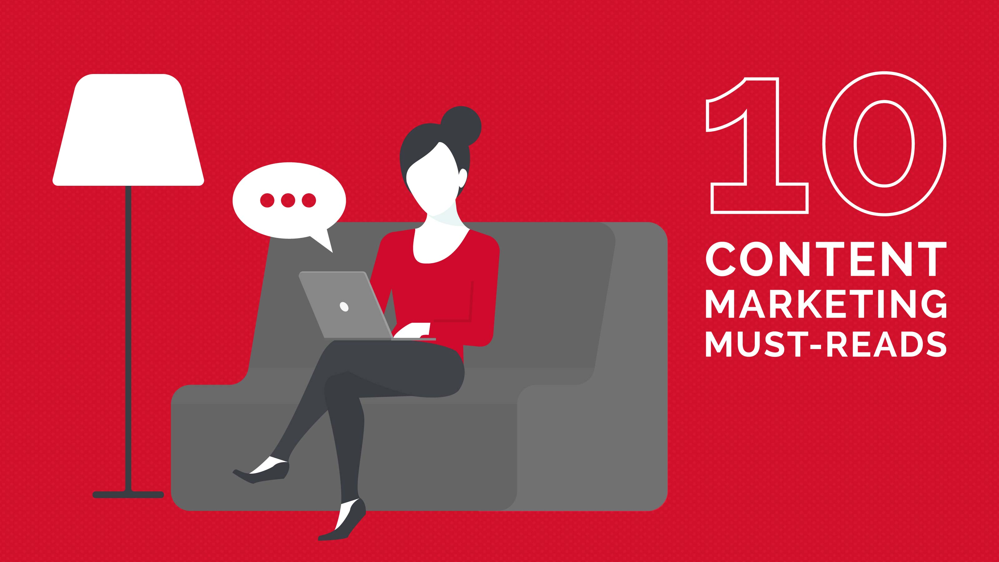 10 Content Marketing Must-Reads